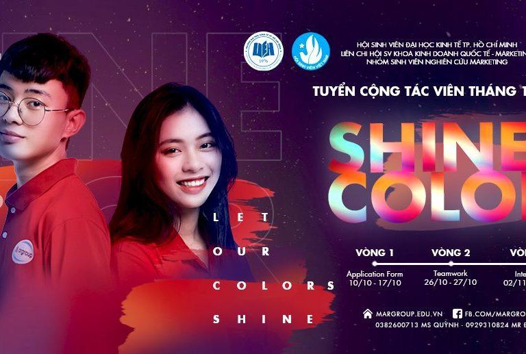 TUYỂN CỘNG TÁC VIÊN MARGROUP THÁNG 10/2019: SHINE COLOR
